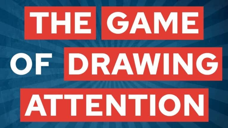 The Game of Drawing Attention