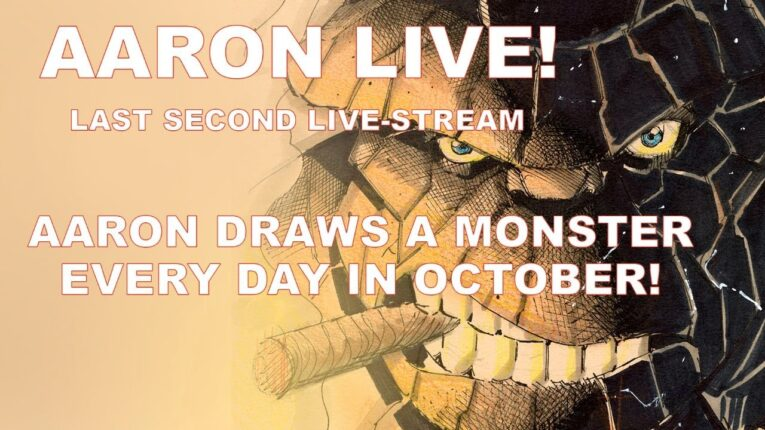 AARON LIVE! Last Second Live-stream! Comic book show and tell and more MONSTER MONTH drawing!